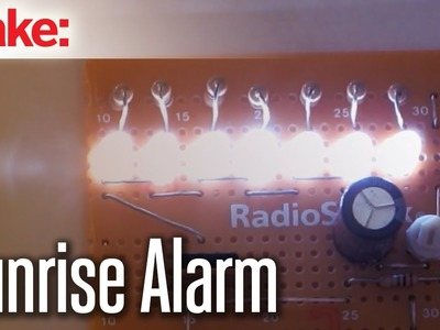 DIY Hacks & How To's: Sunrise Alarm