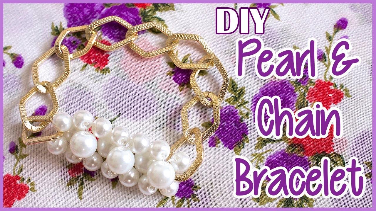 DIY Pearl & Chain Bracelet   Arm Candy