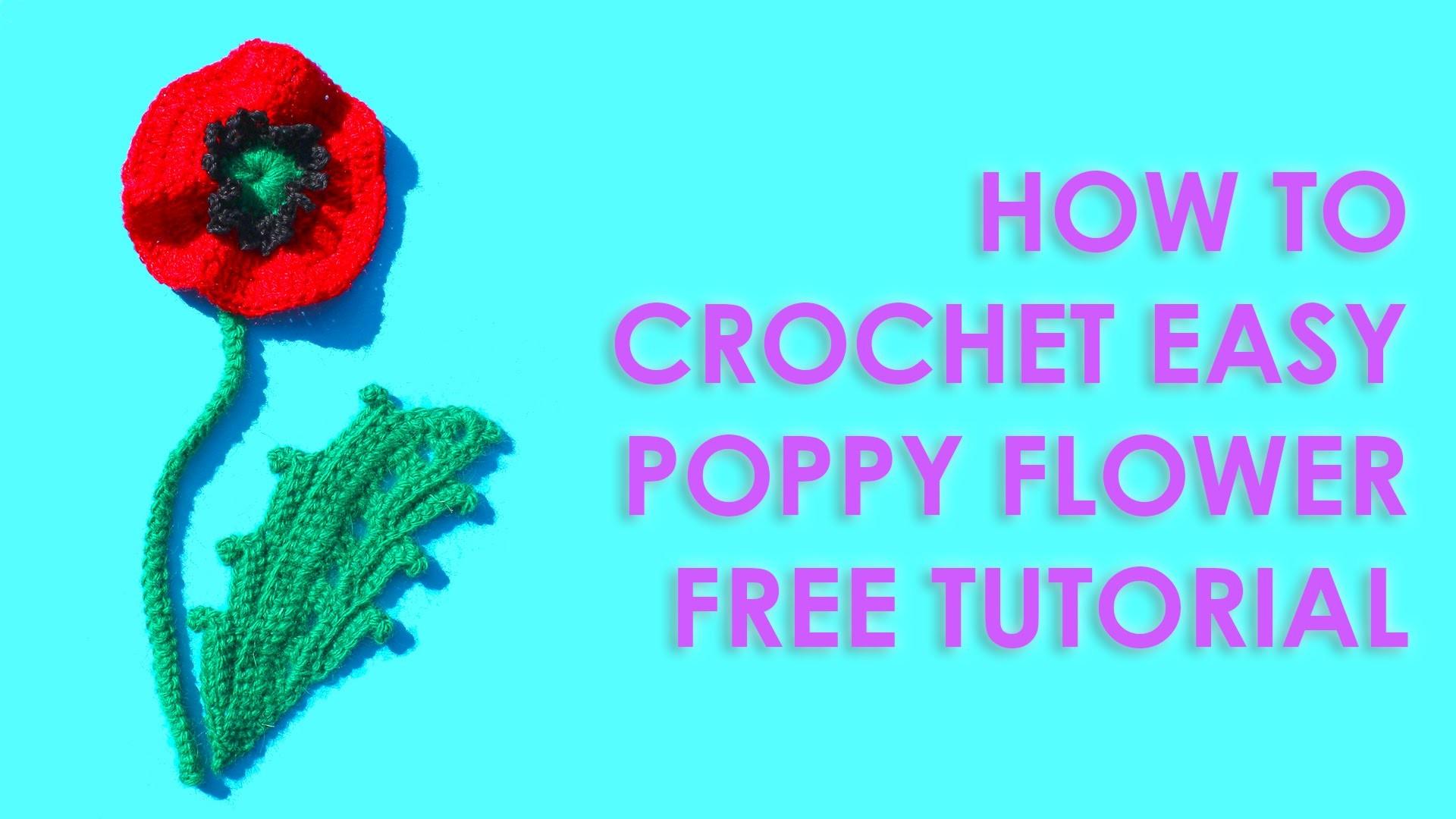 How to crochet easy poppy flower free tutorial mightylinksfo