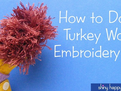 How to Do Turkey Work Embroidery