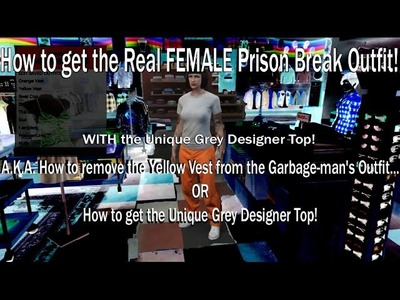 How to get the REAL Female Prisoner's Outfit & the Unique Grey Designer Top!(Remove the YELLOW Vest)