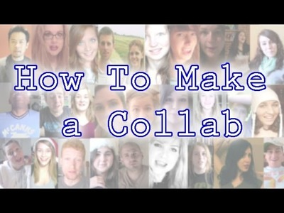 How To Make a Collab