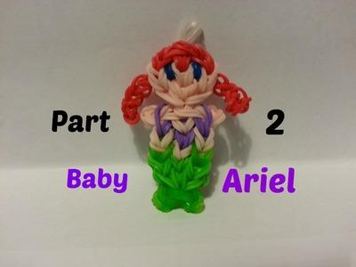 Rainbow Loom - Baby Ariel Part 2