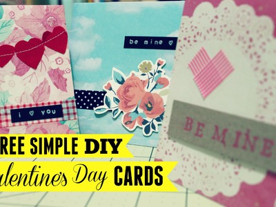 Three Very Simple DIY Valentine's Day Cards