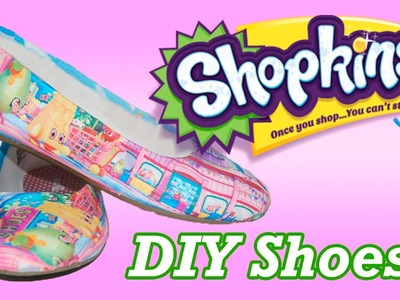 DIY CUSTOM SHOPKINS SHOES ! Perfect Birthday Gift idea for any Shopkin Lover!