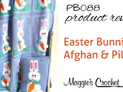 Easter Bunnies Afghan and Pillow Crochet Pattern Product Review PB088