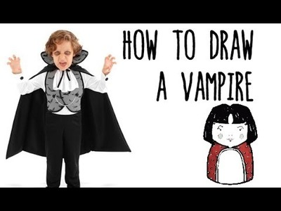 How to draw a Vampire for Halloween - drawing with kids