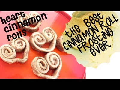 How to make Heart Cinnamon Rolls & Best Frosting EVER | Kandee Johnson
