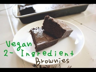 How to Make: 2-Ingredient Vegan Brownies