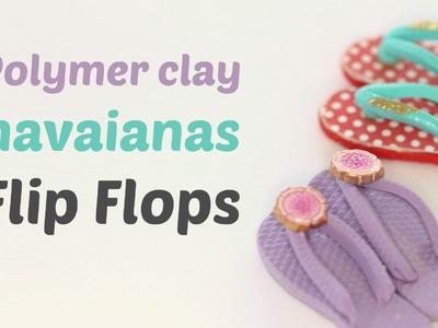 Miniature havaianas flip flops - Polymer clay.Fimo Tutorial- Flip flop