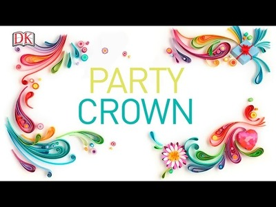 Paper Craft: Party Crown