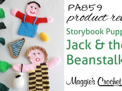 Storybook Puppets: Jack and the Beanstalk Crochet Pattern Product Review PA859