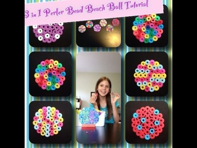 3 in 1 Perler Bead Beach Balls Tutorial! ♫