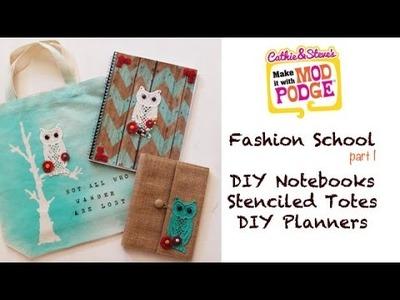 DIY Fashion School: Mod Podge a Cute Notebook & Tote!