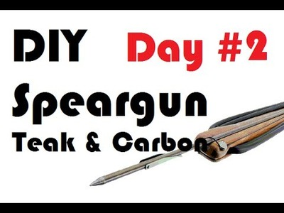 DIY Speargun - Teak Carbon Gun - Step by Step - 2