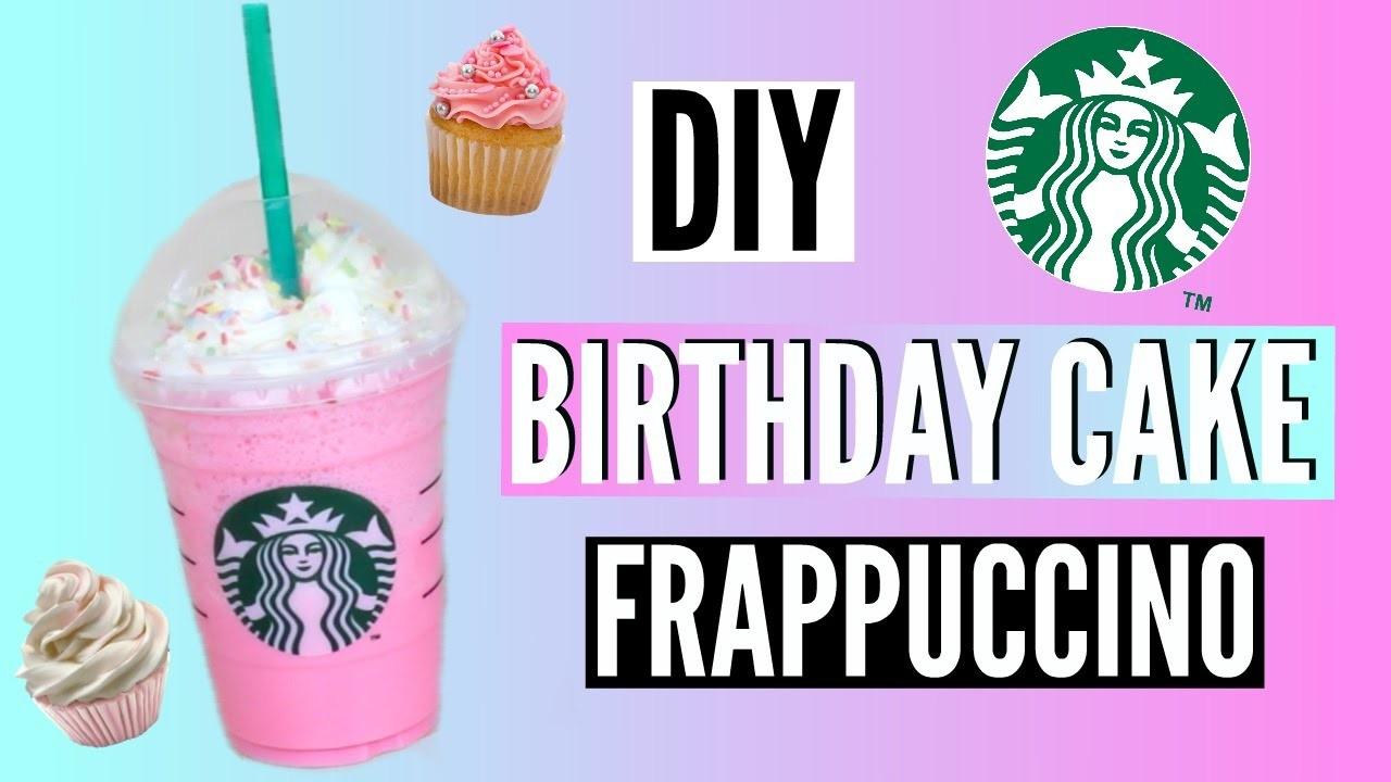 DIY Starbucks Birthday Cake Frappuccino!