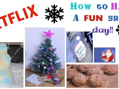 How to Have a Fun Snow Day! 3 Easy DIY's!!!