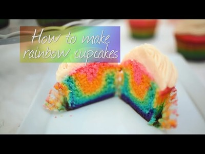 How to make rainbow cupcakes | Video recipe