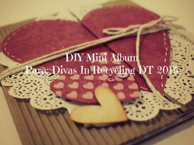 Mini para Divas In Recycling.  Viene de Scrap Tips (2) Publicado el 04.02.2015
