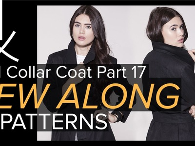 Sewing a Coat, A Sew Along. Part 17, Sewing Hems, Blind Hemming, Final Press, Finished!