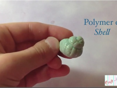 Shell tutorial! (Polymer clay)