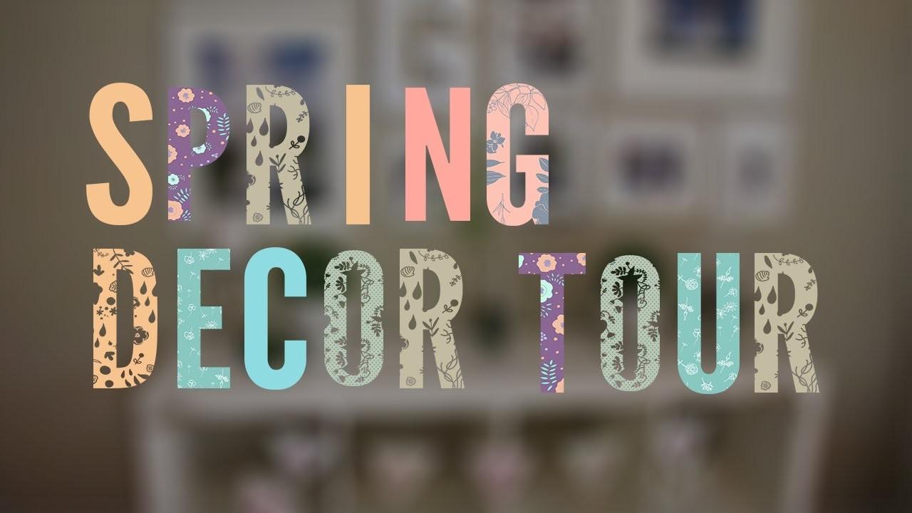 Spring Decor Tour