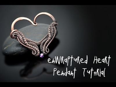 Wire Wrap Tutorial ENWRAPTURED HEART PENDANT