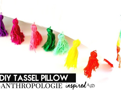 DIY Tassel Pillow {Anthropologie Inspired} | crystalcreateschic