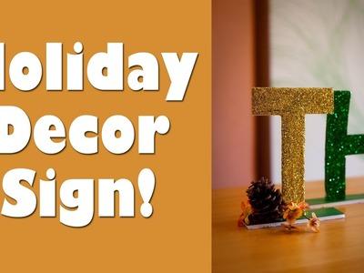 Holiday Decor Sign!