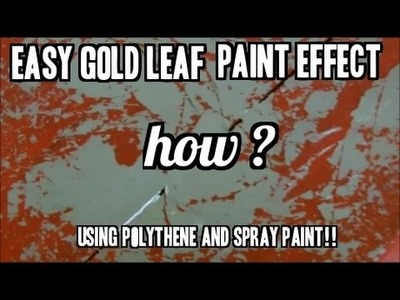 How to cheat a distressed Gold leaf  shabby chic paint effect