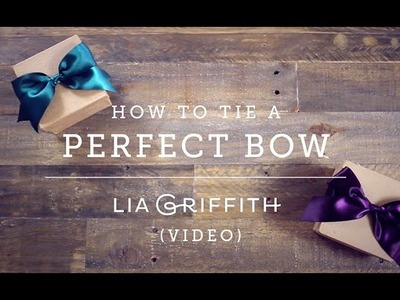How to Tie a Perfect Bow (version 2)