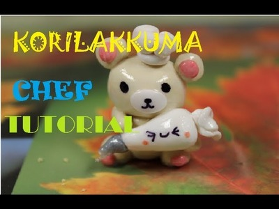 Korilakkuma Chef :3 Polymer Clay Tutorial!