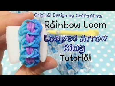 Looped Arrow Ring Rainbow Loom Tutorial {RainbowLoom||CraftyMints}