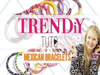 TUTO DIY TRENDiY ART - Mexican Bracelets