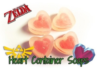 ♡DIY: Heart Container Soap♡-- Inspired By The Legend of Zelda