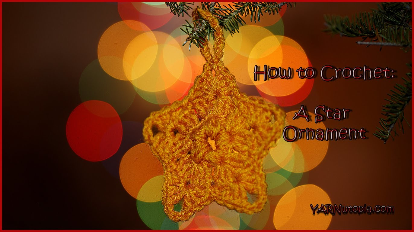 How to Crochet A Star Ornament