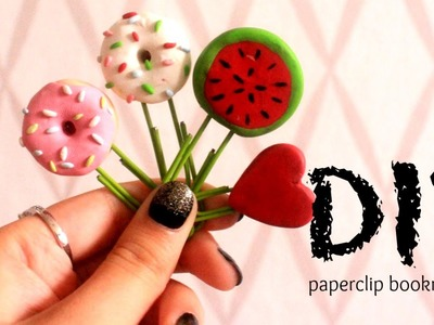 DIY: Cute paperclip bookmarks (doughnut, watermelon and hearts)