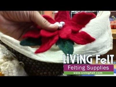 Felting a Poinsettia | Get the Kit or Tutorial