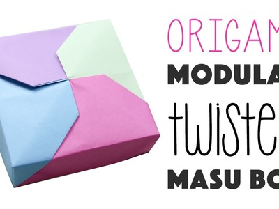 Modular Origami Twisted Masu Box