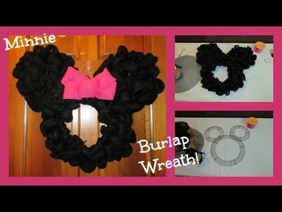 MOUSE INSPIRED BURLAP WREATH TUTORIAL