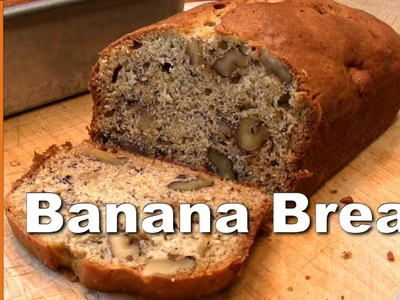 Banana Bread Recipe, Easy Way - GardenFork.TV
