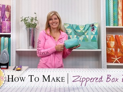 How to make a Zippered Box Pouch | with Jennifer Bosworth of Shabby Fabrics