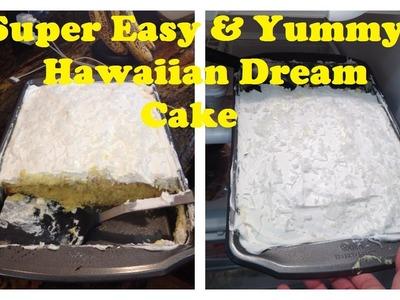 Super Easy & Yummy Hawaiian Dream | Video Tutorial