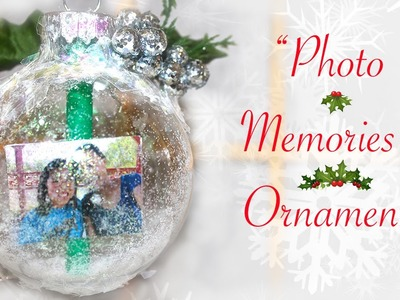 "❄ DIY ""Photo Memories"" Ornament (Gift for Someone Special) ❄"