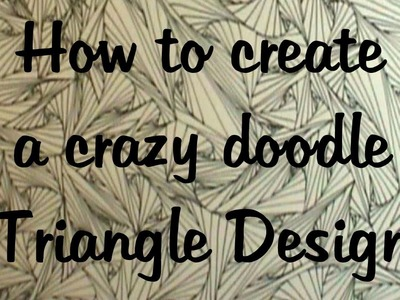 How to create a crazy triangle doodle