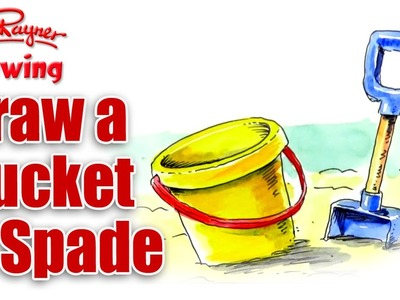 How to draw a Bucket & Spade - August at the Seaside!
