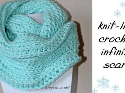 How To Knit-Like Crochet Infinity Scarf