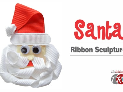How to Make a Santa Ribbon Sculpture - TheRibbonRetreat.com