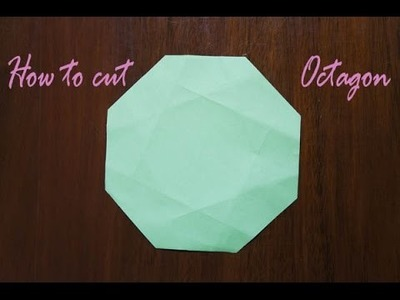 Origami Basic - How to cut a Octagon from a Square Paper