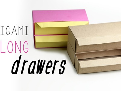 Origami Drawers Tutorial - Long Version ♥